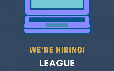 Hiring – League Coordinator